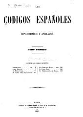 Los codigos españoles concordados y anotados: Volumen 1