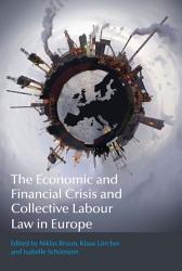 The Economic And Financial Crisis And Collective Labour Law In Europe Book PDF