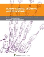 Robot Assisted Learning and Education PDF