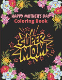 Happy Mother's Day Coloring Book
