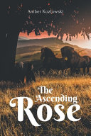 The Ascending Rose Book PDF