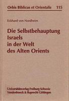 Die Selbstbehauptung Israels in der Welt des Alten Orients PDF