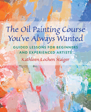 The Oil Painting Course You ve Always Wanted