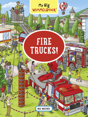 My Big Wimmelbook   Fire Trucks