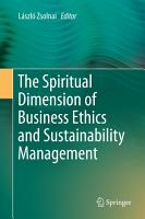The Spiritual Dimension of Business Ethics and Sustainability Management PDF