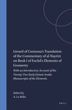 Gerard of Cremona   s Translation of the Commentary of al Nayrizi on Book I of Euclid   s Elements of Geometry
