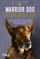 Warrior Dog     Treuer Begleiter PDF