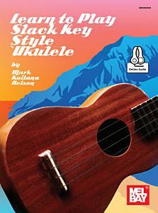Learn to Play Slack Key Style Ukule PDF
