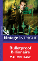 Bulletproof Billionaire  Mills   Boon Intrigue   New Orleans Confidential  Book 2  PDF