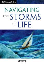 Navigating the Storms of Life