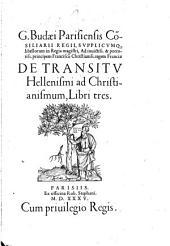 De transitu hellenismi ad christianismum libri III