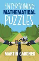 Entertaining Mathematical Puzzles PDF