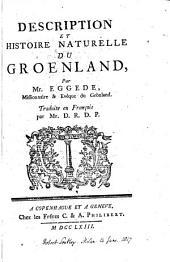 Description et histoire naturelle du Groenland, tr. par D.R.D.P.