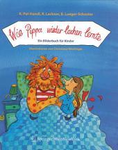 Wie Pippa wieder lachen lernte: Ein Bilderbuch für Kinder