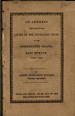 An Address Delivered at the Laying of the Foundation Stone of the Independent Chapel, East Morton, Bingley, Yorks