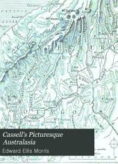 Cassell's Picturesque Australasia: Volume 4