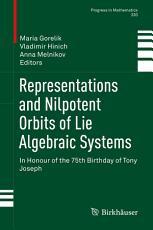 Representations and Nilpotent Orbits of Lie Algebraic Systems PDF