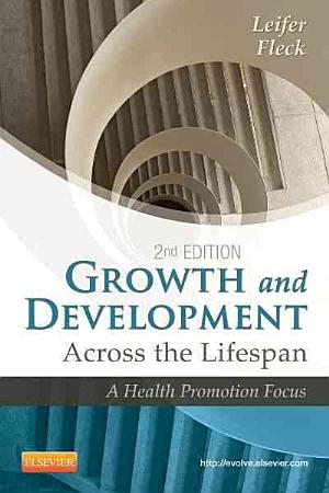 Growth and Development Across the Lifespan PDF