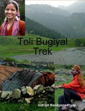Toli Bugiyal Trek: Himalayas