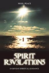 Spirit Revelations: Everyday Spiritual Guidance