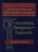 The Encyclopedia of Associations and Information Sources for Architects  Designers  and Engineers PDF