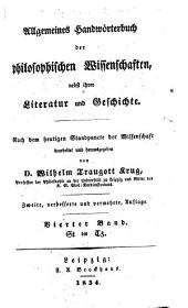 Allgemeines Handwörterbuch der philosophischen Wissenschaften: nebst ihrer Literatur und Geschichte, Band 4