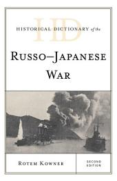 Historical Dictionary of the Russo-Japanese War: Edition 2