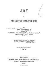 Joy, Or, The Light of Cold-home Ford: Volume 2