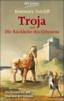 Troja und die R  ckkehr des Odysseus