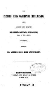 De inedito juris Germanici monumento, quod codice manuscripto bibliothecae civitatis Elbingensis Nr. 5 continetur