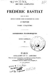 Oeuvres complètes de Frédéric Bastiat: 5: Sophisme économiques