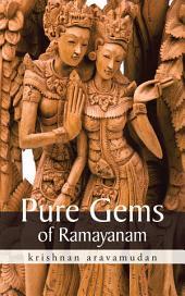 Pure Gems of Ramayanam
