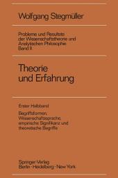 Theorie und Erfahrung: Begriffsformen, Wissenschaftssprache, empirische Signifikanz und theoretische Begriffe