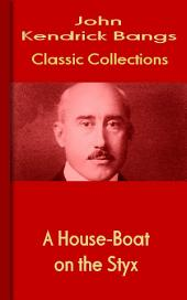 A House-Boat on the Styx: Bangs Classic Collection
