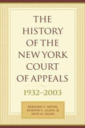 The History of the New York Court of Appeals: 1932-2003