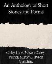 An Anthology of Short Stories and Poems