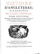 Histoire D'Angleterre: Contenant L'Interregne Depuis La Mort De Charles I. Jusqu'au Rétablissement De Charles II. Et Le Regne De Charles II.