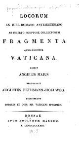 Locorum ex iure romano anteiustiniano ab incerto scriptore collectorum: fragmenta quae dicuntur Vaticana