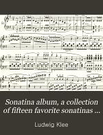 Sonatina album, a collection of fifteen favorite sonatinas for pianoforte