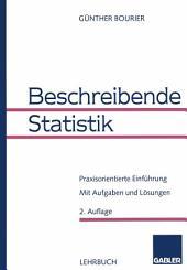 Beschreibende Statistik: Praxisorientierte Einführung, Ausgabe 2