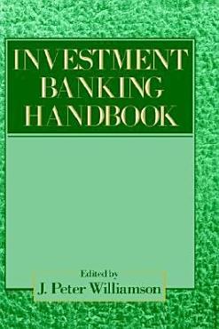 The Investment Banking Handbook PDF