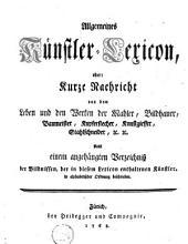 Allgemeines Künstler-Lexicon oder Kurze Nachricht von den Werken der Mahler, Bildhauer, Baumeister, Kupferstecher, Kunstgiesser, Stahlschneider, &c. &c. [...].