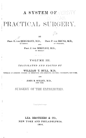 Surgery of the extremities, tr. and ed. by W.T. Bull and J.B. Solley