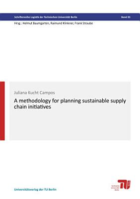 A methodology for planning sustainable supply chain initiatives PDF