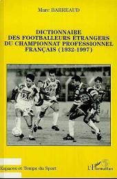 Dictionnaire des footballeurs étrangers du championnat profe