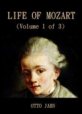 Life Of Mozart (Volume 1 of 3): Volume 1