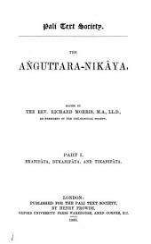 The Anguttara-nikaya: Ekanipata, Dukanipata, and Tikanipata