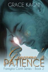 Giacomo's Patience: Famiglia Conti Series - Book 2