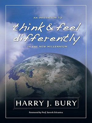 An Invitation to Think and Feel Differently in the New Millennium PDF