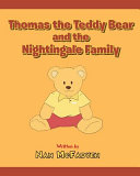 Thomas the Teddy Bear and the Nightingale Family